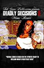 Deadly Decisions II