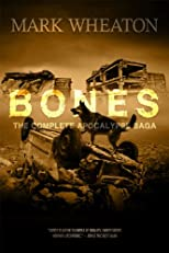 Bones: The Complete Apocalypse Saga