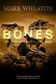Bones: The Apocalypse Saga