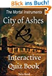 City of Ashes: The Interactive Quiz B...