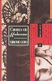 Chorus of Mushrooms (Nunatak Fiction) (0920897533) by Goto, Hiromi