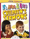 img - for Ifs, Ands, Buts Children's Sermons (Bible Funstuff) book / textbook / text book