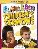 Ifs, Ands, Buts Children's Sermons (Bible Funstuff) (0781442060) by Becker, Mary Grace
