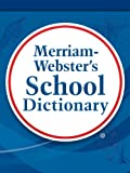 Merriam-Webster's School Dictionary by Merriam-Webster