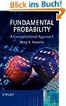 Fundamental Probability: A Computatio...
