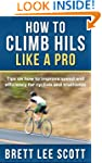 How to Climb Hills Like a Pro: Tips o...