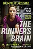 img - for Runner's World The Runner's Brain: How to Think Smarter to Run Better book / textbook / text book