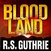 Blood Land | R.S. Guthrie