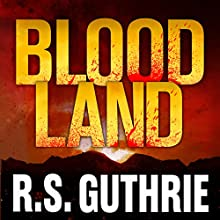 Blood Land (       UNABRIDGED) by R.S. Guthrie Narrated by Brad Langer