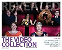 The Video Collection Revealed: Adobe Premiere Pro, After Effects, Soundbooth and Encore CS5 Front Cover