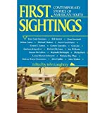img - for [ First Sightings: Contemporary Stories of American Youth [ FIRST SIGHTINGS: CONTEMPORARY STORIES OF AMERICAN YOUTH ] By Loughery, John ( Author )Nov-01-1993 Hardcover book / textbook / text book