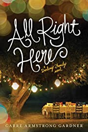 All Right Here (The Darlings Book 1)