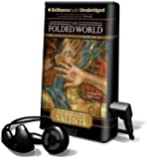 The Folded World (Playaway Adult Fiction)