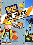 Bob the Builder: On-Site - Roads and Bridges