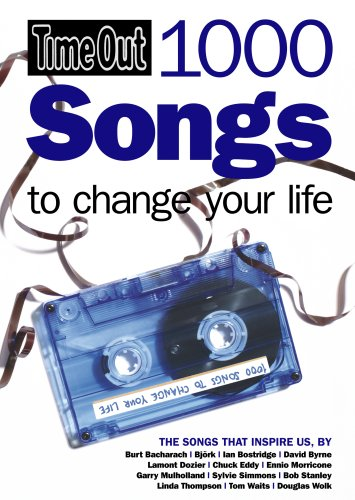 Time Out 1000 Songs to Change Your Life (Time Out Guides)