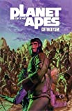 Planet of the Apes: Cataclysm Vol. 3 (Planet of the Apes (Boom Studios))