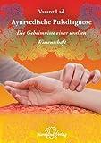 Ayurvedische Pulsdiagnose: Die Geheimnisse einer uralten Wissenschaft