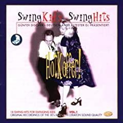 Teddy Stauffer, Heinz Wehner, Ella Fitzgerald, Russ Morgan.. by Swing Kid's Swing Hits 1: Hotkoffer! (Gnter Discher)