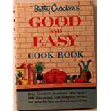 Betty Crocker's Good and Easy Cookbook ~ Unknown