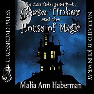 Chase Tinker & The House of Magic Audiobook