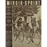 MIROIR SPRINT [No 353] du 16/03/1953 - FRANCE - HOLLANDE - REIMS - BORDEAUX - LE TOUR D'ALGERIE CYCLISTE - ROBIC...