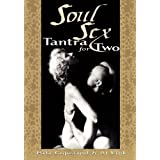 Soul Sex: Tantra for Sexual and Spiritual Pleasureby Al Link