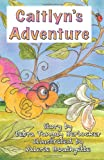 Caitlyn's Adventure