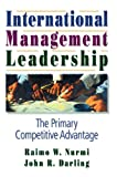img - for International Management Leadership: The Primary Competitive Advantage book / textbook / text book