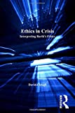 img - for Ethics in Crisis: Interpreting Barth's Ethics (Barth Studies) book / textbook / text book