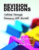 img - for Revision Decisions: Talking Through Sentences and Beyond book / textbook / text book
