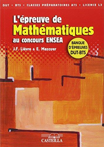 L'épreuve de mathématiques au concours ENSEA : Banque d'épreuves DUT-BTS