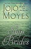Jojo Moyes The Ship of Brides