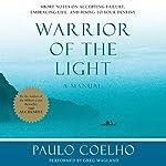 Warrior of the Light: A Manual | Paulo Coelho