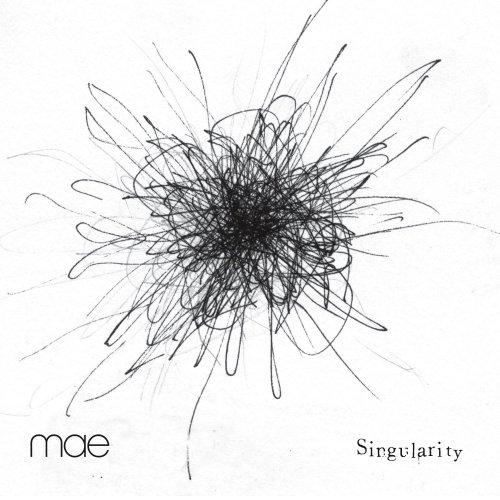 [Mae] Singularity