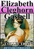 Image of Elizabeth Cleghorn Gaskell Collection: 26 Works with over 70 illustrations. (North and South, Wives and Daughters, Cranford, Mary Barton and more)