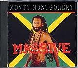Monty Montogomery Massive Are You Ready