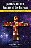 img - for Journey of Faith, Journey of the Universe: The Lectionary and the New Cosmology book / textbook / text book