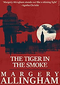 The Tiger In The Smoke by Margery Allingham ebook deal
