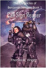 The Chronicles of Benjamin Jamison: Call Sign Reaper