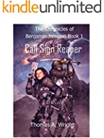 The Chronicles of Benjamin Jamison: Call Sign Reaper (Book 1)