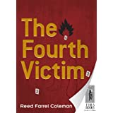 The Fourth Victim ~ Reed Farrel Coleman
