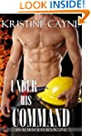 Under His Command (Six-Alarm Sexy Boo...