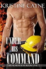 Under His Command (Six-Alarm Sexy)