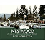Westwood: Everyone's Favourite Racing...