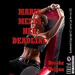 Marie Meets Her Deadline: An Erotic Tale of Stranger BDSM Sex (Brooke Likes It Hot, Book 5)   Brooke Weldon