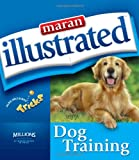img - for Maran Illustrated Dog Training book / textbook / text book