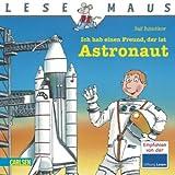 LESEMAUS, Band 25: Ich hab einen Freund, der ist Astronaut -