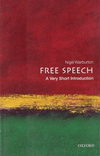 Free Speech: A Very Short Introduction (Very Short...