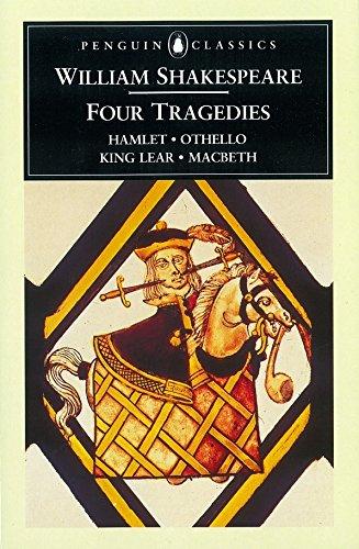 Four Tragedies: Hamlet, Othello, King Lear, Macbeth (Penguin Classics)