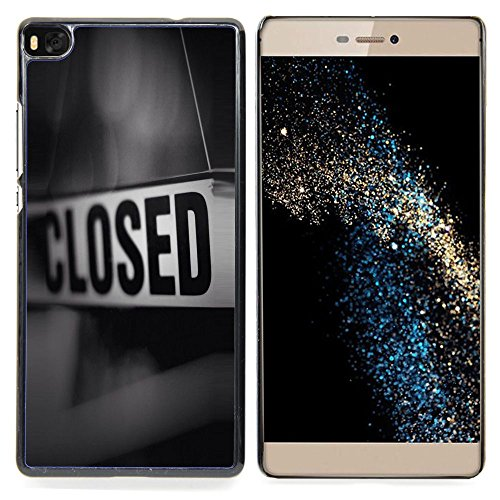 Closed Sign Store Message Black White Custodia protettiva Progettato rigido in plastica King Case For HUAWEI P8